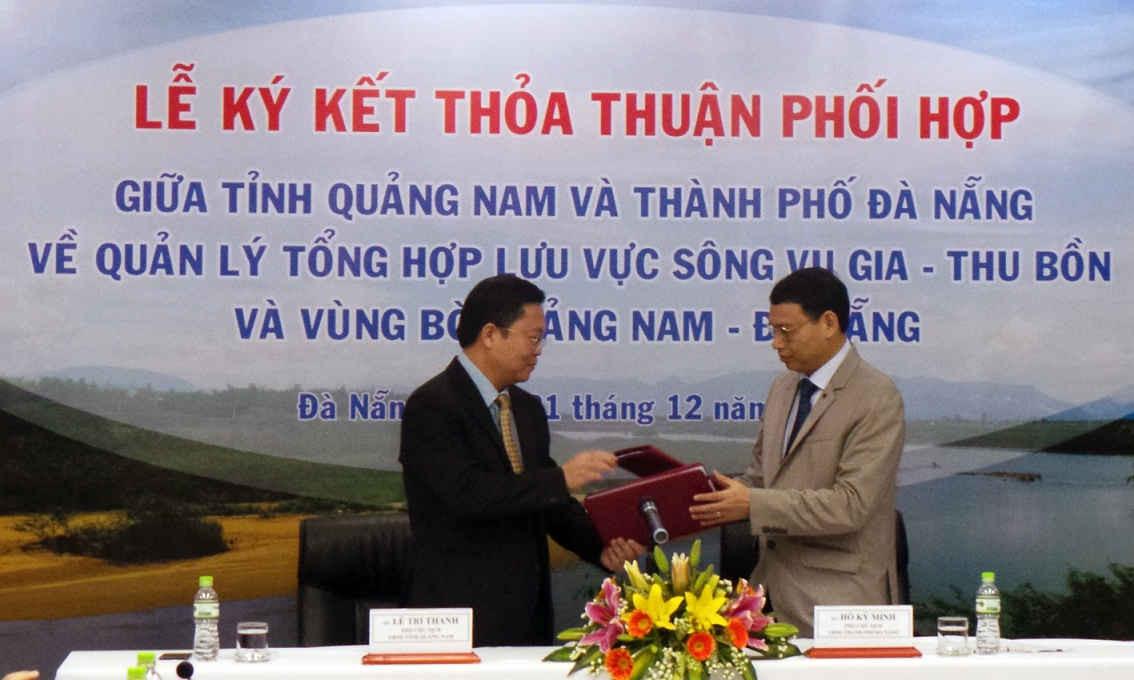 Cú bắt tay lịch sử giữa hai địa phương Quảng Nam và Đà Nẵng trong việc quản lý lưu vực sông Vu Gia – Thu Bồn