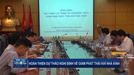 Hoàn thiện dự thảo Nghị định về giảm nhẹ phát thải khí nhà kính