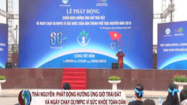Thái Nguyên: Phát động Chiến dịch hưởng ứng Giờ trái đất năm 2019 và Ngày chạy vì sức khỏe toàn dân