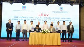 """PV GAS ký kết các hợp đồng thuộc:Dự án """"Đường ống dẫn khí Nam Côn Sơn 2"""" điều chỉnh, """"Đường ống thu gom, vận chuyển khí mỏ Sao Vàng – Đại Nguyệt""""."""
