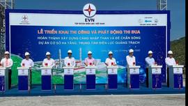 Phát động thi đua hoàn thành Dự án cơ sở hạ tầng Trung tâm Điện lực Quảng Bình