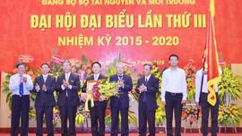 Đảng bộ Bộ Tài nguyên và Môi trường: Đưa quản lý tài nguyên và môi trường lên tầm cao mới