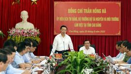 Bộ trưởng Bộ Tài nguyên và Môi trường Trần Hồng Hà làm việc tại Cao Bằng