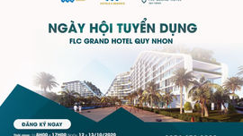 Khách sạn FLC Grand Hotel Quy Nhơn tuyển dụng quy mô lớn