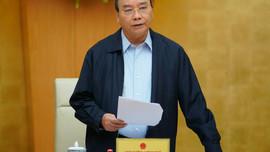 Thủ tướng Nguyễn Xuân Phúc: Cương quyết thay cán bộ không biết làm việc, tiêu cực, lợi ích nhóm