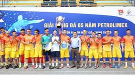 Petrolimex: Bế mạc giải bóng đá kỷ niệm 65 năm thành lập