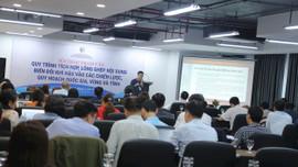 Tham vấn quy trình tích hợp, lồng ghép nội dung BĐKH vào các chiến lược quy hoạch quốc gia, vùng và tỉnh