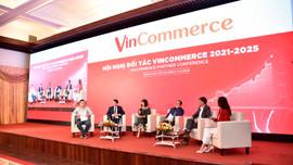 VinCommerce tổ chức Hội nghị Đối tác, công bố chiến lược phát triển giai đoạn 2021 - 2025