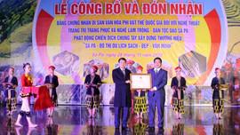Sa Pa – Lào Cai: Đón nhận Bằng chứng nhận 2 di sản văn hóa phi vật thể quốc gia