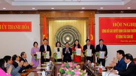 Ban Thường vụ Tỉnh ủy Thanh Hóa công bố công tác cán bộ