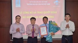 Công bố và trao quyết định bổ nhiệm lại Hiệu trưởng trường Đại học Dầu khí Việt Nam