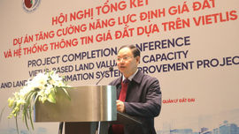 Đã hoàn thành xây dựng mô hình, quy trình định giá đất phù hợp với Việt Nam
