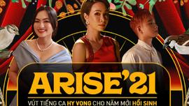 """MV """"Arise'21 – Ta sẽ hồi sinh"""" gây bão cộng đồng mạng những ngày qua có gì hot?"""