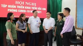 Sơn La dự kiến triển khai tiêm vắc xin phòng Covid-19 từ ngày 26/4