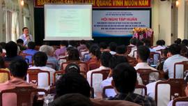 Bình Định: Tập huấn Nghị định số 11 quy định việc giao các khu vực biển nhất định cho tổ chức, cá nhân