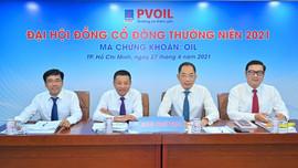 PVOIL tổ chức ĐHĐCĐ thường niên: Kỳ vọng phục hồi trong năm 2021