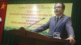 Gặp mặt người nước ngoài sinh hoạt tôn giáo tại Việt Nam