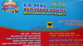 Đắk Lắk: Tạm dừng Lễ hội Đêm trắng Ban Mê để phòng dịch Covid-19