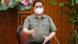 Thủ tướng Phạm Minh Chính nhắc nhở, chấn chỉnh nghiêm khắc các địa phương chưa làm tốt phòng chống dịch