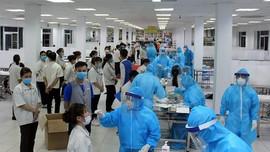 Thái Nguyên: Chủ động xét nghiệm Covid-19 cho công nhân có nguy cơ cao