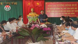 Chủ tịch Quốc hội Vương Đình Huệ làm việc tại Đắk Nông