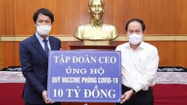 Tập đoàn CEO tiếp tục ủng hộ Quỹ vắc-xin quốc gia 10 tỷ đồng