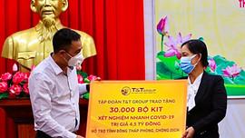 T&T Group trao tặng 140.000 bộ kit test nhanh COVID-19 và 150 tấn gạo hỗ trợ một số tỉnh phía Nam