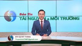 Bản tin Truyền hình Tài nguyên và Môi trường số 6/2020 (số 123)