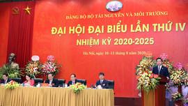 """Đại hội đại biểu Đảng bộ Bộ TN&MT nhiệm kỳ 2020 – 2025: """"Đoàn kết - Dân chủ - Kỷ cương - Sáng tạo - Phát triển"""""""