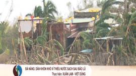 Đà Nẵng: Dân khốn khổ vì thiếu nước sạch sau bão lũ