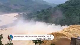 Quảng Nam: Cần thanh tra quy trình xả lũ thuỷ điện Đăk Mi 4