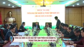 Tổng cục Biển và Hải đảo Việt Nam triển khai nhiệm vụ trọng tâm năm 2021