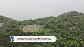Những người đón bão trên đảo Hòn Ngư