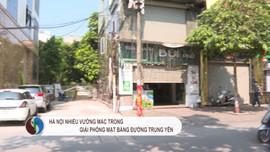 Hà Nội: Nhiều vướng mắc giải phóng mặt bằng đường Trung Yên