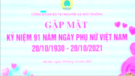 Bộ TN&MT gặp mặt kỷ niệm 91 năm thành lập Hội Liên hiệp Phụ nữ Việt Nam