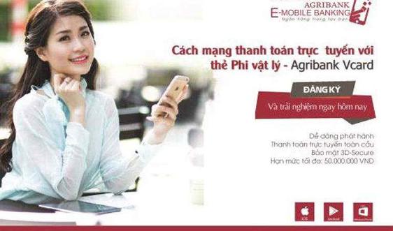 Agribank Vcard -Cách mạng thanh toán trực tuyến với thẻ Phi vật lý