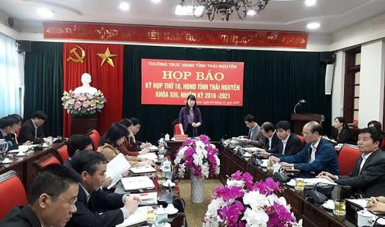 Họp báo công bố nội dung Kỳ họp thứ 10, HĐND tỉnh Thái Nguyên khóa XIII