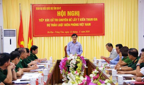 Đoàn Đại biểu Quốc hội tỉnh Bà Rịa – Vũng Tàu: Lấy ý kiến tham gia dự thảo Luật Biên phòng Việt Nam