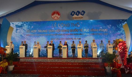 Động thổ Trung tâm Hội nghị quốc tế  FLC Vĩnh Phúc