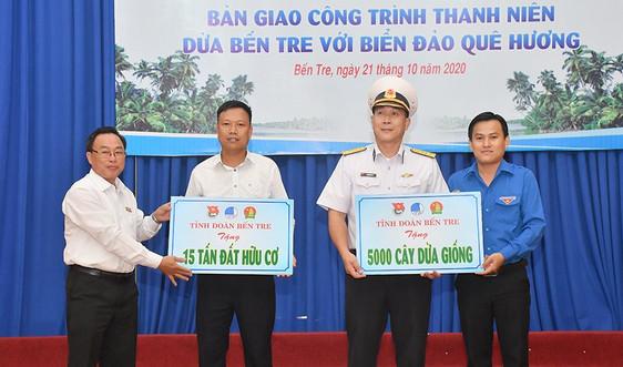 """Bàn giao công trình thanh niên """"Dừa Bến Tre với biển đảo quê hương"""""""
