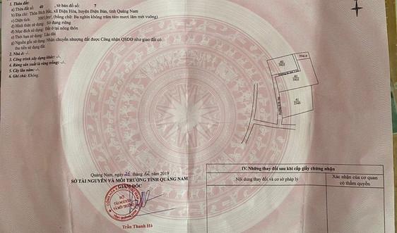 Quảng Nam: Phát hiện nhiều trường hợp làm giả Giấy chứng nhận quyền sử dụng đất