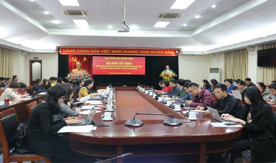 Tập huấn tuyên truyền nội dung Dự thảo văn kiện Đại hội đại biểu toàn quốc lần thứ XIII của Đảng.