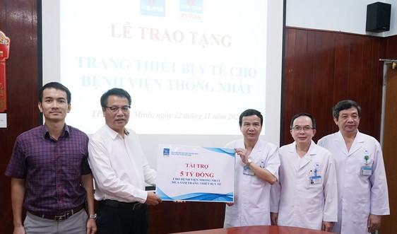 PVN, PV GAS trao tặng thiết bị y tế cho Bệnh viện Thống Nhất