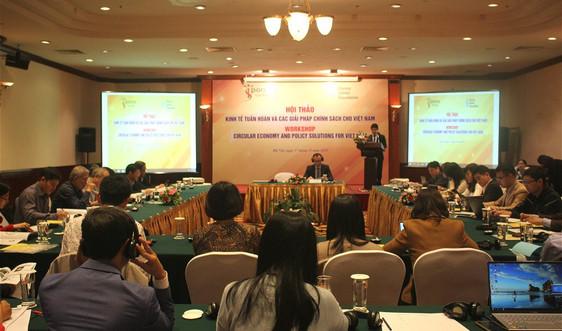 Xây dựng chính sách phát triển kinh tế tuần hoàn ở Việt Nam