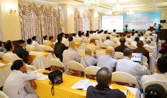 Bến Tre: Khai mạc Hội nghị tập huấn về biến đổi khí hậu và kỹ năng ứng phó cho chức sắc tôn giáo