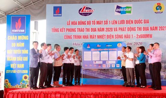 Hòa đồng bộ Tổ máy số 1 Nhà máy nhiệt điện Sông Hậu 1 vào hệ thống điện quốc gia 500kV