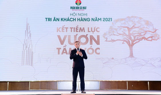 """Phân bón Cà Mau tổ chức Hội nghị tri ân khách hàng với chủ đề """"Kết tiềm lực - Vươn tầm vóc"""""""