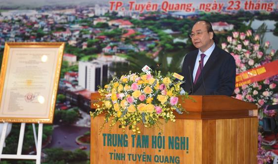 Thủ tướng hoan nghênh Tuyên Quang vào việc ngay từ ngày đầu, tháng đầu