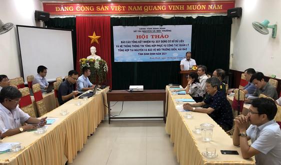 Bình Định: Hội thảo Xây dựng cơ sở dữ liệu quản lý tài nguyên và bảo vệ môi trường biển, hải đảo