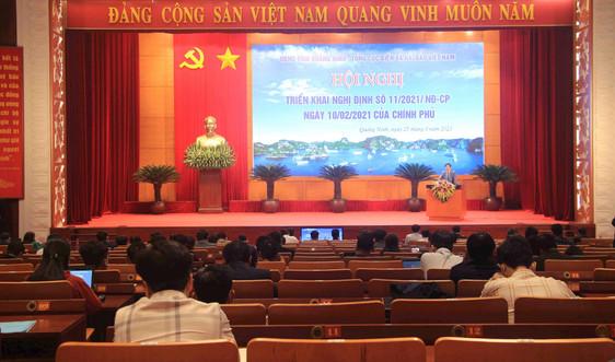 Quảng Ninh: Tổ chức hội nghị triển khai Nghị định số 11/2021/NĐ-CP của Chính phủ
